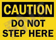 Caution – Do not step here