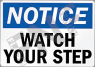 Notice – Watch your step