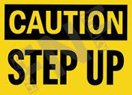 Caution – Step up