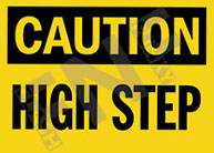 Caution – High step