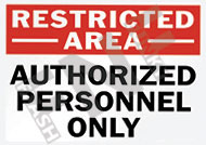 Restricted area – Authorized personnel only