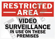 Restricted area – Video surveillance – In use on these premises