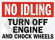 No idling – Turn off engine and chock wheels