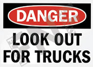 Danger – Look out for trucks