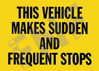This vehicle makes sudden and frequent stops