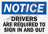 Notice – Drivers are required to sign in and out