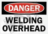 Danger – Welding overhead