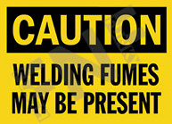 Caution – Welding fumes may be present