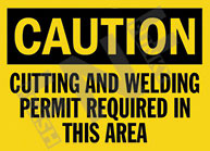 Caution – Cutting and welding permit required in this area