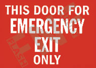 This door is for emergency exit only