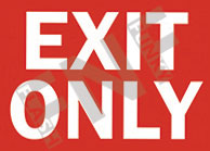 Exit only