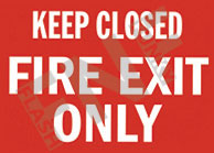 Keep closed – Fire exit only