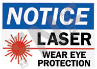 Notice – Laser – Wear eye protection