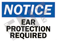 Notice – Ear protection required