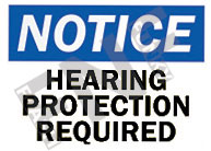 Notice – Hearing protection required