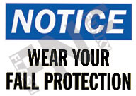 Notice – Wear your fall protection