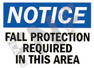 Notice – Fall protection required in this area