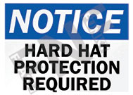Notice – Hard hat protection required