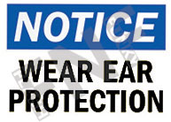 Notice – Wear ear protection