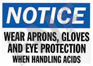 Notice – Wear aprons, gloves and eye protection when handling acids