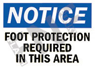 Notice – Foot protection required in this area