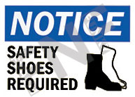 Notice – Safety shoes required