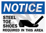 Notice – Steel toe shoes required in this area