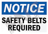 Notice – Safety belts required