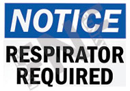 Notice – Respirator required