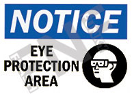 Notice – Eye protection area