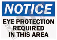 Notice – Eye protection required in this area