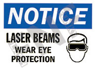 Notice – Laser beams – Wear eye protection