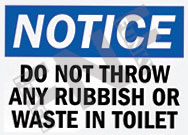 Notice – Do not throw any rubbish or waste in toilet