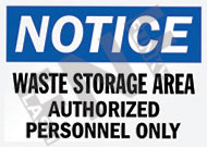 Notice – Waste storage area – Authorized personnel only