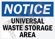 Notice – Universal waste storage area