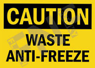 Caution – Waste anti-freeze