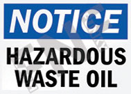Notice – Hazardous waste oil