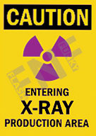 Caution – Entering x-ray production area