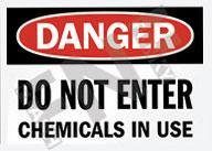 Danger - Do not enter - Chemicals in use 1